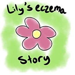Lily's Eczema Story Kindle Edition