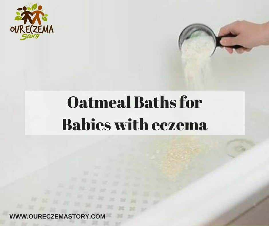 oatmeal baths for babies with eczema the ultimate guide